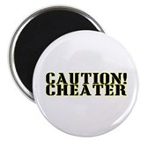 "Caution! Cheater 2.25"" Magnet (10 pack)"
