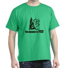 The Answer is Yes T-Shirt
