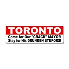 Toronto Bumper Crack Mayor Car Magnet 10 x 3