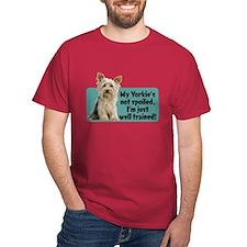 My Yorkie Spoiled? - T-Shirt