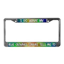 Do what Blue Crowned Conure License Plate Frame