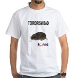 &quot;Terrorism Bad&quot; Double-Sided T-Shirt
