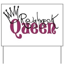 RoughneckQueen copy Yard Sign