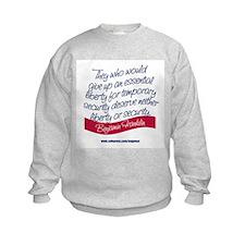 LIBERTY OR SECURITY Sweatshirt