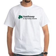 Anthony is my lucky charm Shirt