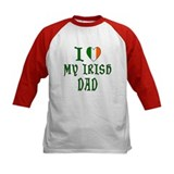 I Love My Irish Dad Tee