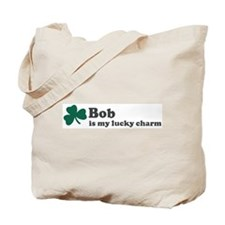 Bob is my lucky charm Tote Bag
