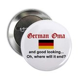 "Good Looking German Oma 2.25"" Button"