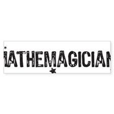 mathemagician BLACK Bumper Sticker