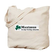 Maximus is my lucky charm Tote Bag