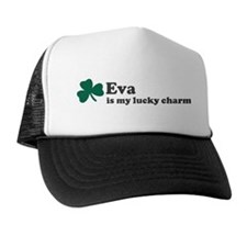 Eva is my lucky charm Trucker Hat