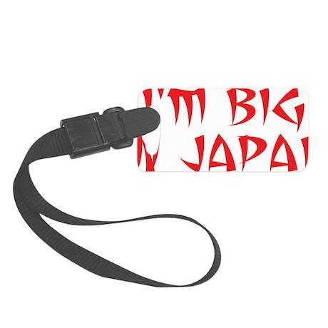 Im Big In Japan Small Luggage Tag