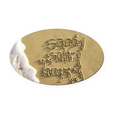 sandy salty happy Oval Car Magnet