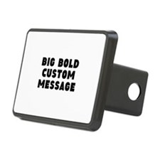 Big Bold Custom Message Hitch Cover