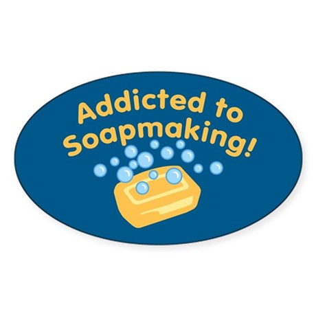 Addicted to Soap Craft Oval Sticker