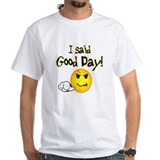 "ExpressionWear ""Good Day"" White T-shirt"