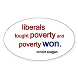 Liberals Fought Poverty Oval Decal