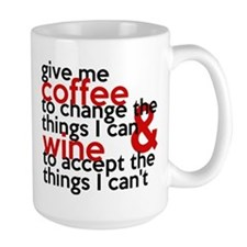 Give Me Coffee And Wine Humor Ceramic Mugs