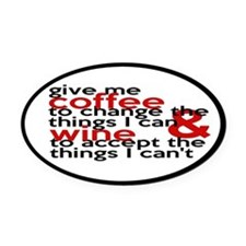 Give Me Coffee And Wine Humor Oval Car Magnet