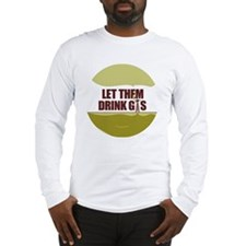 No Fracking - Let Them Drink G Long Sleeve T-Shirt