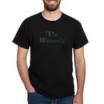 'Tis Himself Dark T-Shirt