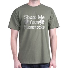 Show Me Your Shamrocks Dark T-Shirt
