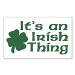 It's an Irish Thing Rectangle Sticker