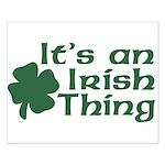 It's an Irish Thing Small Poster