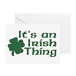 It's an Irish Thing Greeting Cards (Pk of 10)