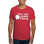 It's an Irish Thing Dark T-Shirt
