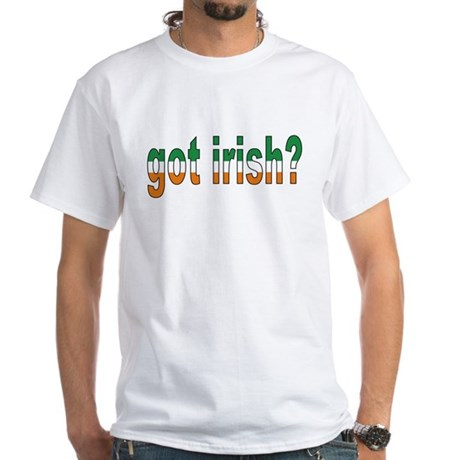 Got Irish White T-Shirt