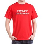 I Love My Lifeguard Dark T-Shirt