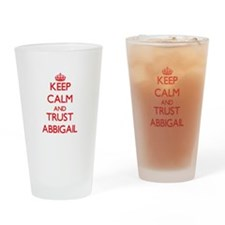 Keep Calm and TRUST Abbigail Drinking Glass