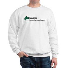 Sadie is my lucky charm Sweatshirt
