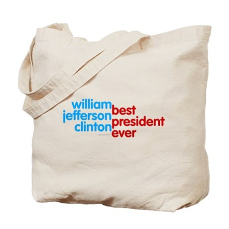 Best President Ever Tote Bag