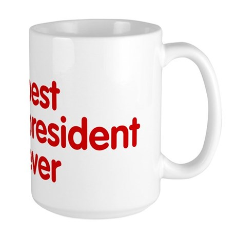 Best President Ever Large Mug