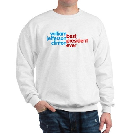 Best President Ever Sweatshirt