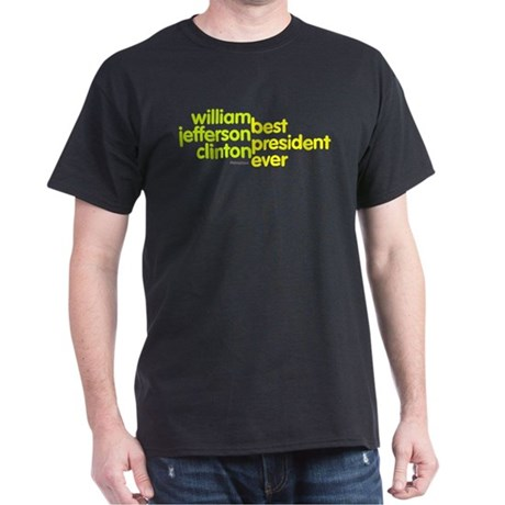 Best President Ever Black T-Shirt