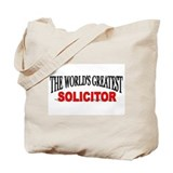 """The World's Greatest Solicitor"" Tote Bag"
