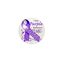 I Wear Purple Because I Love My Mom Mini Button