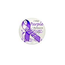 I Wear Purple Because I Love My Wife Mini Button