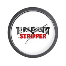 """The World's Greatest Stripper"" Wall Clock"