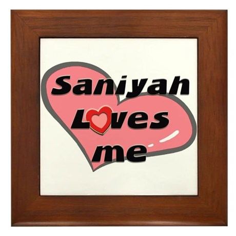 saniyah loves me Framed Tile
