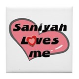 saniyah loves me  Tile Coaster