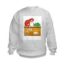 Future Paleontologist Sweatshirt