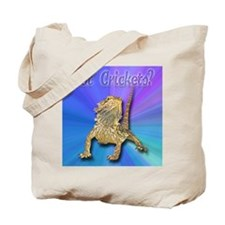 Bearded Dragon Got Crickets Tote Bag