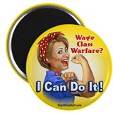 Hillary the Riveter - Class Warfare? 2.25&quot; Magnet