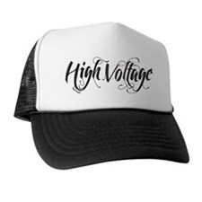 high voltage text black Trucker Hat