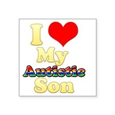 "I love my Autistic Son1 Square Sticker 3"" x 3"""