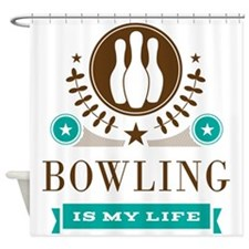 Bowling Is My Life Shower Curtain